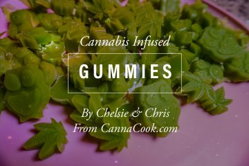 Cannabis Infused Gummies