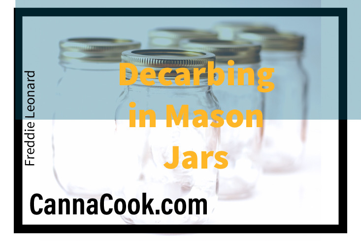 Decarbing in Mason Jars