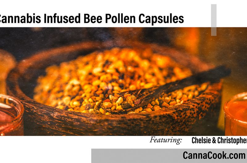 Cannabis Infused Bee Pollen Capsules