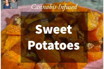 Cannabis Sweet Potaotes